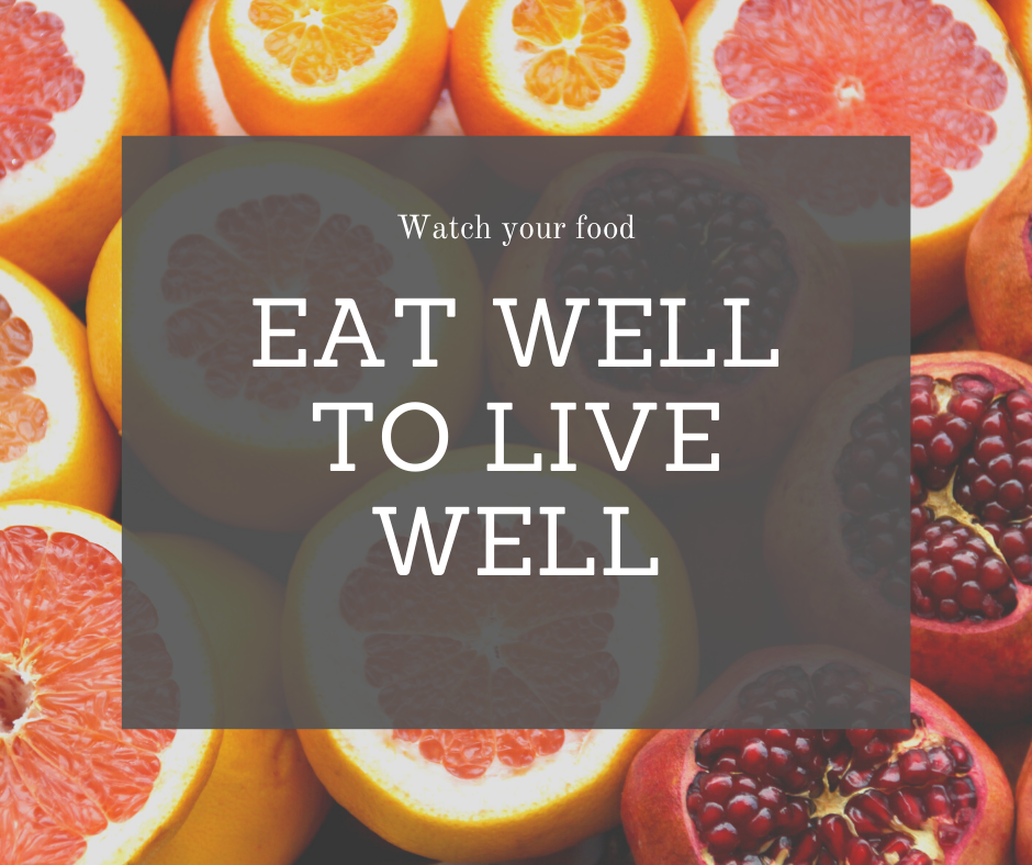 Tips to eat well to live well